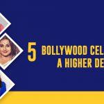 5 Bollywood Celebs with a Higher Degree