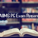AIIMS PG 2020 Exam Pattern
