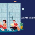 AIIMS Exam Preparation Tips for 2020