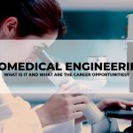 What is Biomedical Engineering and it's Career Opportunities