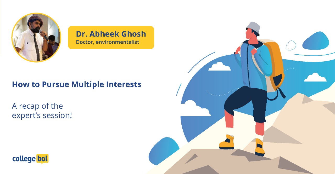 How to pursue Multiple Interests! Expert Session with Dr Abheek Ghosh