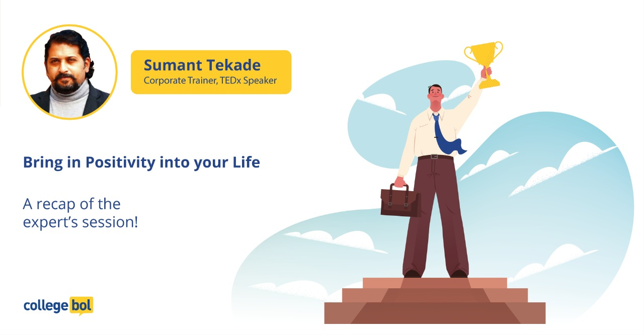 Expert session with Mr. Sumant Tekade: Time to bring positivity in your life