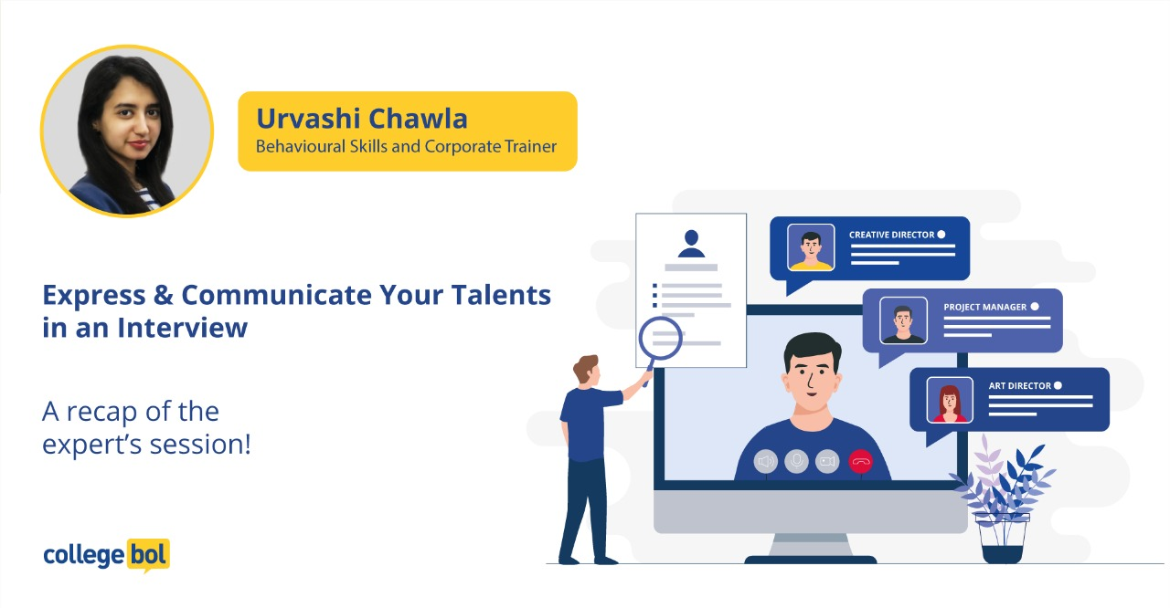 Expert session with Ms. Urvashi Chawla: Express and communicate your Talents in interviews