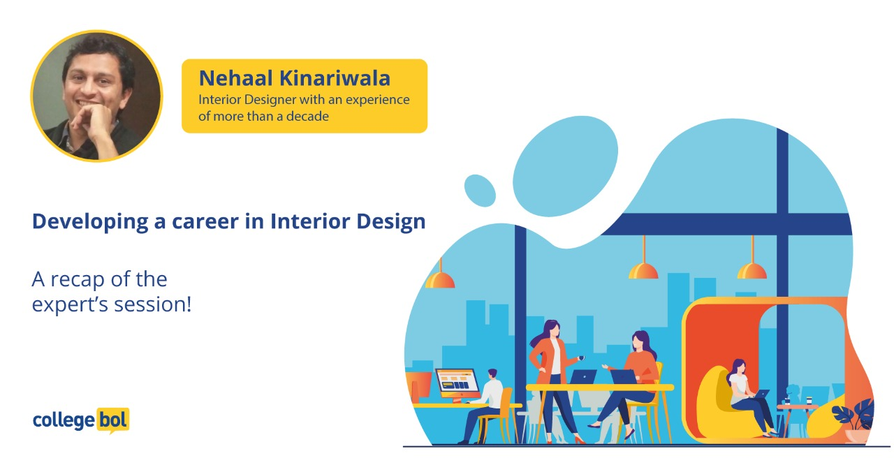 Developing a career in interior design: Expert session with Mr. Nehaal Kinariwala